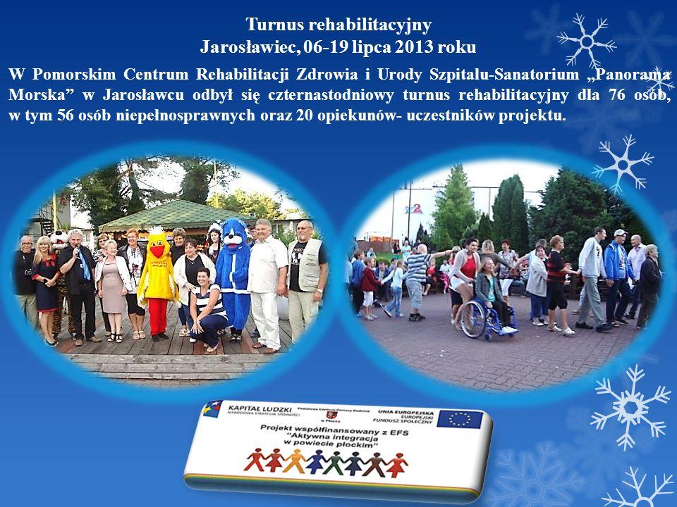 Turnus rehabilitacyjny Jarosławiec, 06-19 lipca 2013 roku W Pomorskim Centrum Rehabilitacji Zdrowia i Urody Szpitalu-Sanatorium Panorama Morska w Jaro