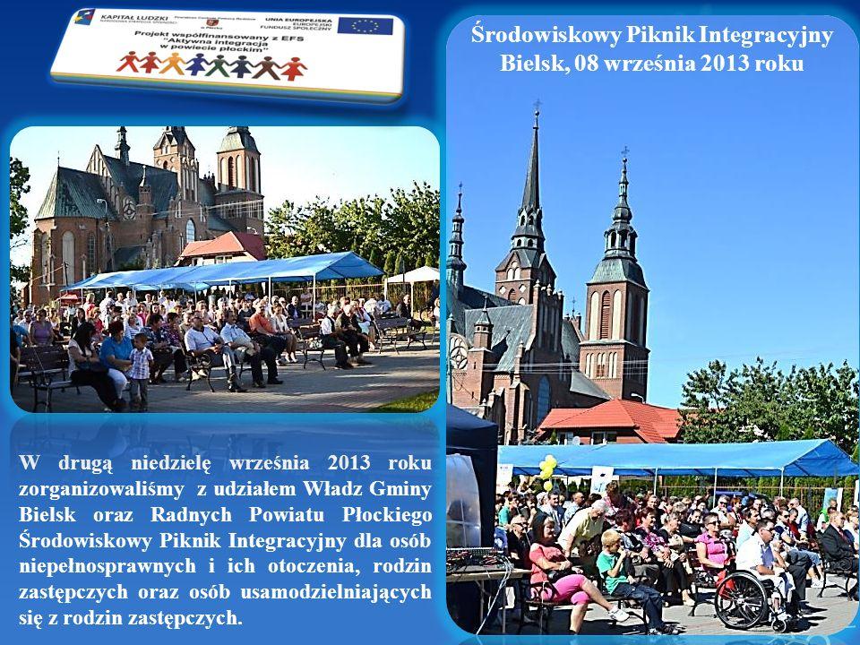 W drugą niedzielę września 2013 roku zorganizowaliśmy z udziałem Władz Gminy Bielsk oraz Radnych Powiatu Płockiego Środowiskowy Piknik Integracyjny dl