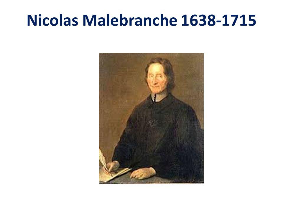 Nicolas Malebranche 1638-1715