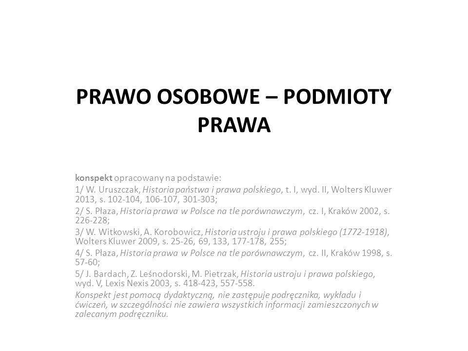 PRAWO OSOBOWE – PODMIOTY PRAWA konspekt opracowany na podstawie: 1/ W.