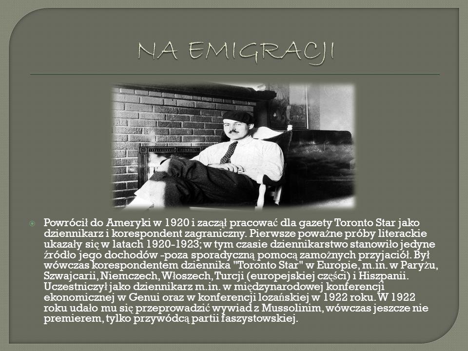 Powróci ł do Ameryki w 1920 i zacz ął pracowa ć dla gazety Toronto Star jako dziennikarz i korespondent zagraniczny. Pierwsze powa ż ne próby literack
