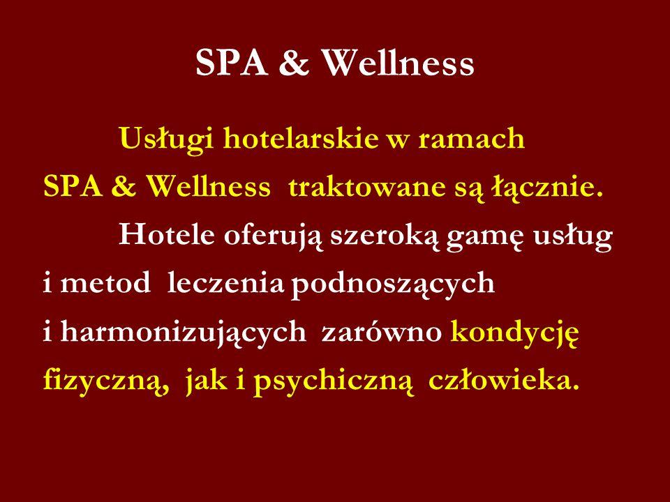 SPA & Wellness Usługi hotelarskie w ramach SPA & Wellness traktowane są łącznie. Hotele oferują szeroką gamę usług i metod leczenia podnoszących i har