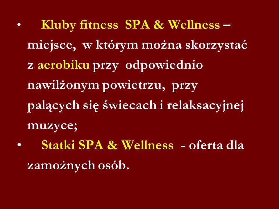 Kluby fitness SPA & Wellness – miejsce, w którym można skorzystać z aerobiku przy odpowiednio nawilżonym powietrzu, przy palących się świecach i rela