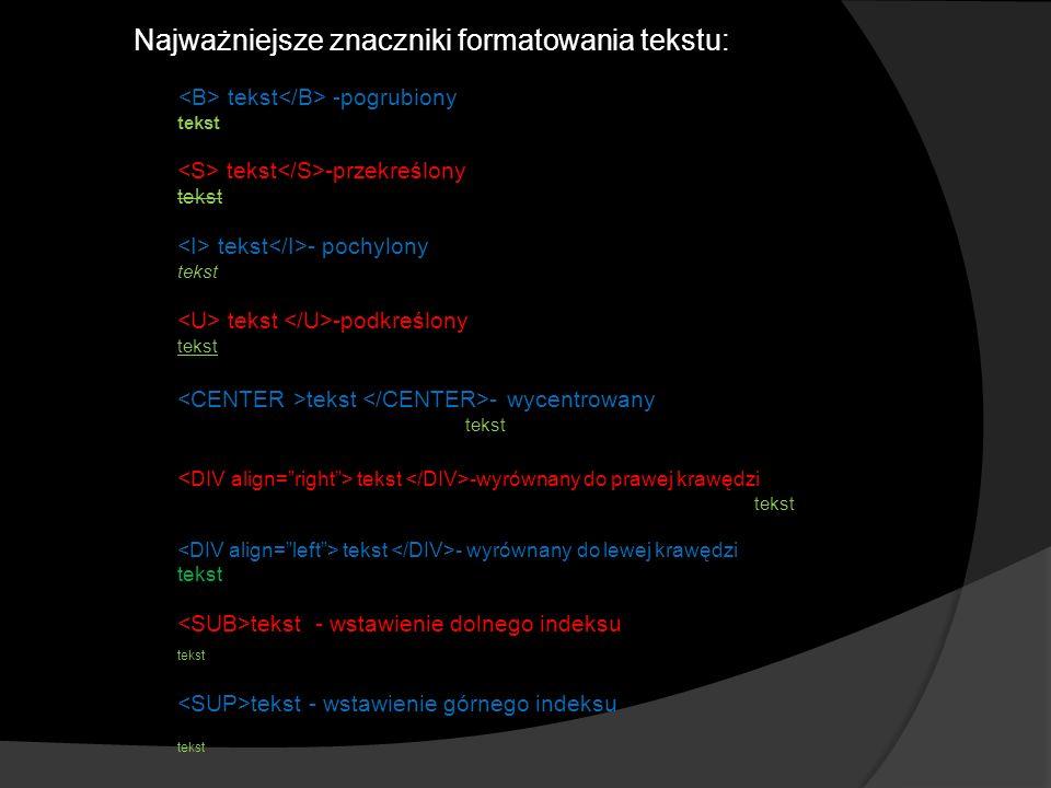 1.A.Tomaszewska – Adamek, Tworzenie stron WWW ilustrowany przewodnik, Gliwice 2007, wyd.