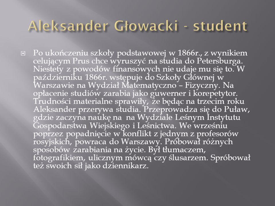 Po ukończeniu szkoły podstawowej w 1866r., z wynikiem celującym Prus chce wyruszyć na studia do Petersburga. Niestety z powodów finansowych nie udaje