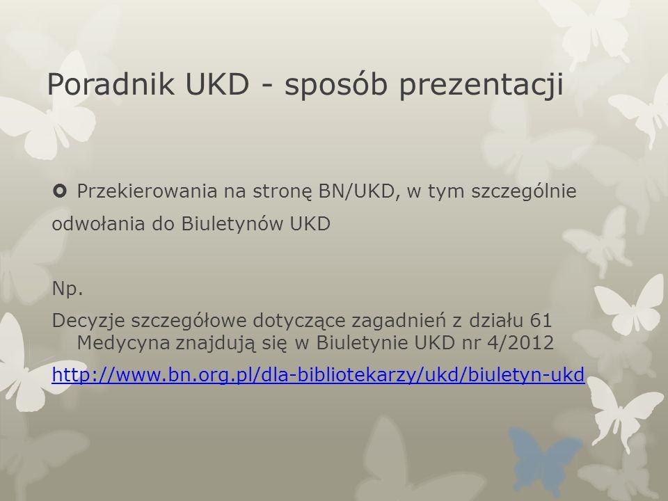 Poradnik UKD - sposób prezentacji Przekierowania na stronę BN/UKD, w tym szczególnie odwołania do Biuletynów UKD Np. Decyzje szczegółowe dotyczące zag