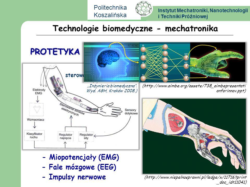 Instytut Mechatroniki, Nanotechnologii i Techniki Próżniowej Politechnika Koszalińska Schemat bioprotezy sterowanej sygnałami EMG (Ryszard Tadeusiewic