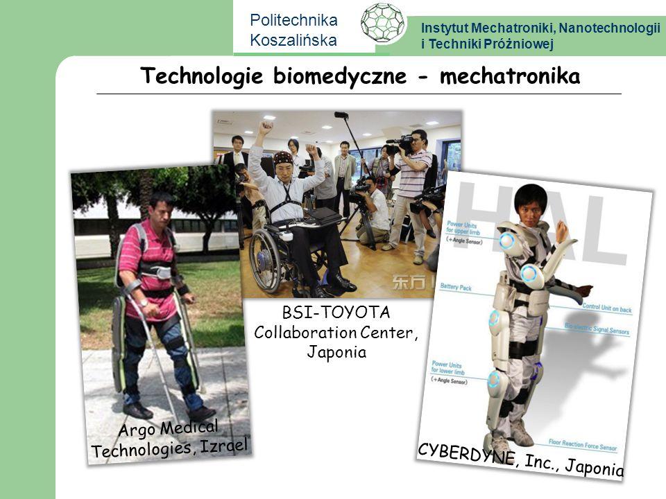 Instytut Mechatroniki, Nanotechnologii i Techniki Próżniowej Politechnika Koszalińska BSI-TOYOTA Collaboration Center, Japonia Technologie biomedyczne