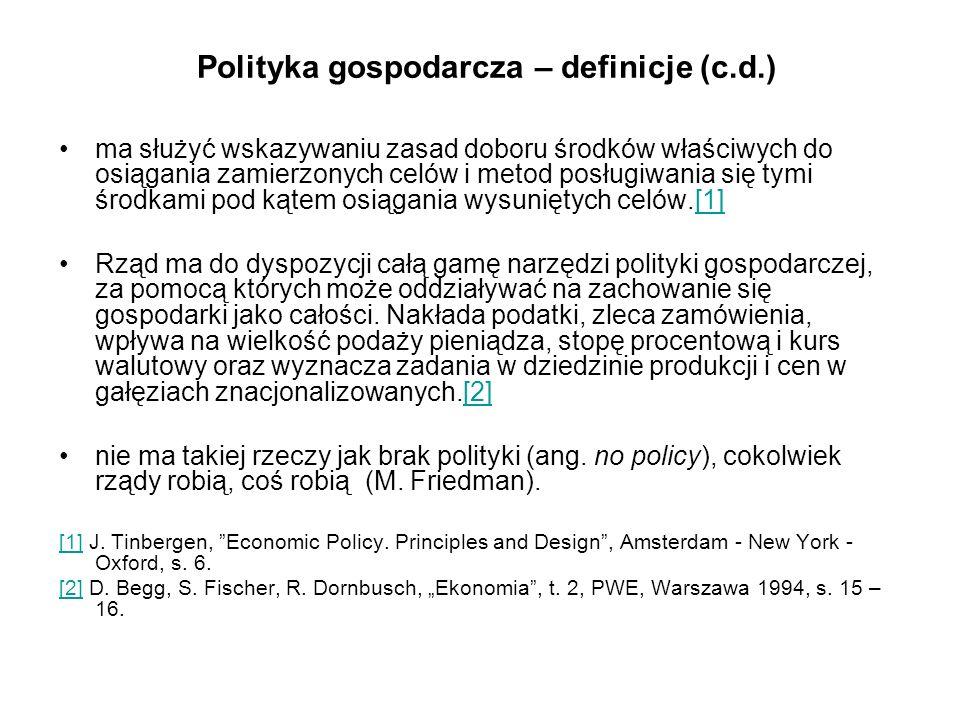 Instrumenty polityki gospodarczej polityka fiskalna, polityka pieniężna, polityka kursowa, polityka strukturalna (przesunięcie z a do b), polityki sektorowe (polityka zatrudnienia, polityka przemysłowa, polityka rolna, polityka energetyczna, itp.), polityka społeczna (traktowana odrębnie).