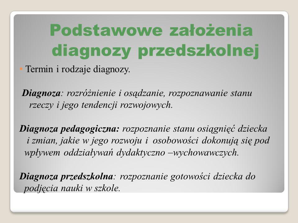 Termin i rodzaje diagnozy. Diagnoza: rozróżnienie i osądzanie, rozpoznawanie stanu rzeczy i jego tendencji rozwojowych. Diagnoza pedagogiczna: rozpozn