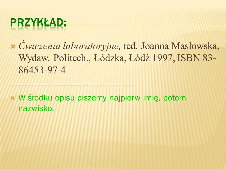 Tytuł książki, Odpowiedzialność, Wydanie, Wydawca, Miejsce wydania rok wydania, ISBN. Elementy: obowiązkowe/ nieobowiązkowe ELEMENTY OPISU PRACA ZBIOR