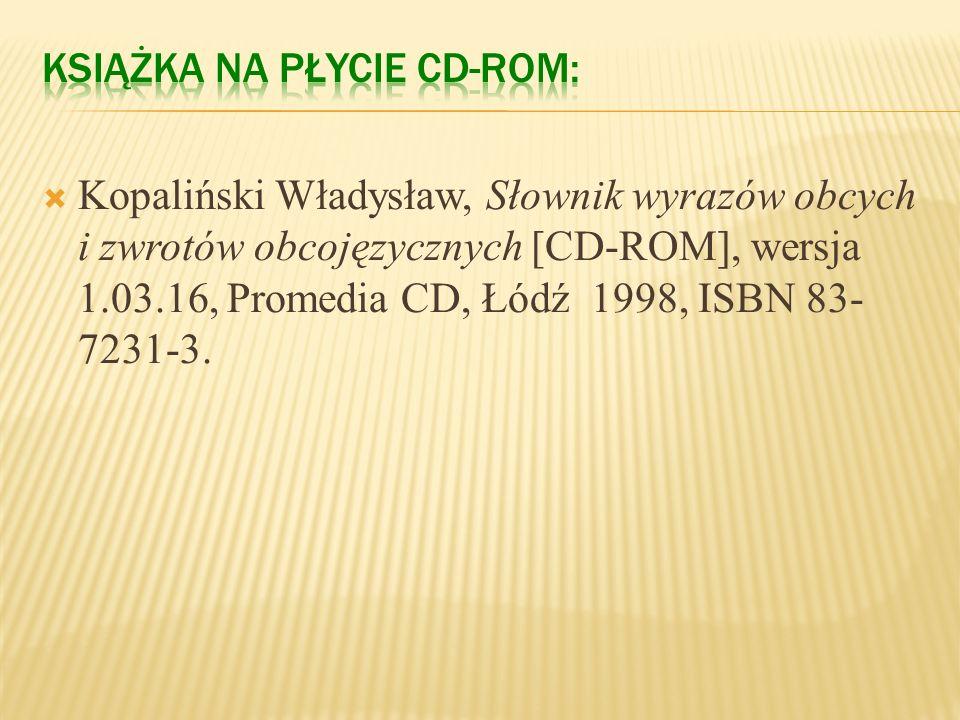 Wikipedia, Wolna encyklopedia [online], Data aktualizacji: 28 XI 2008 [dostęp: 17 XII 2008], Dostępny w Internecie: http://pl.wikipedia.org/wiki/Stron
