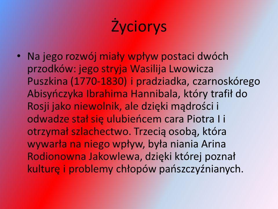 Życiorys Na jego rozwój miały wpływ postaci dwóch przodków: jego stryja Wasilija Lwowicza Puszkina (1770-1830) i pradziadka, czarnoskórego Abisyńczyka