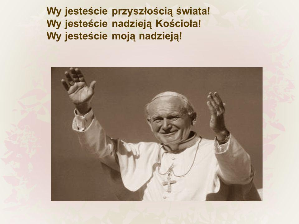 Bóg jest pierwszym źródłem radości i nadziei człowieka
