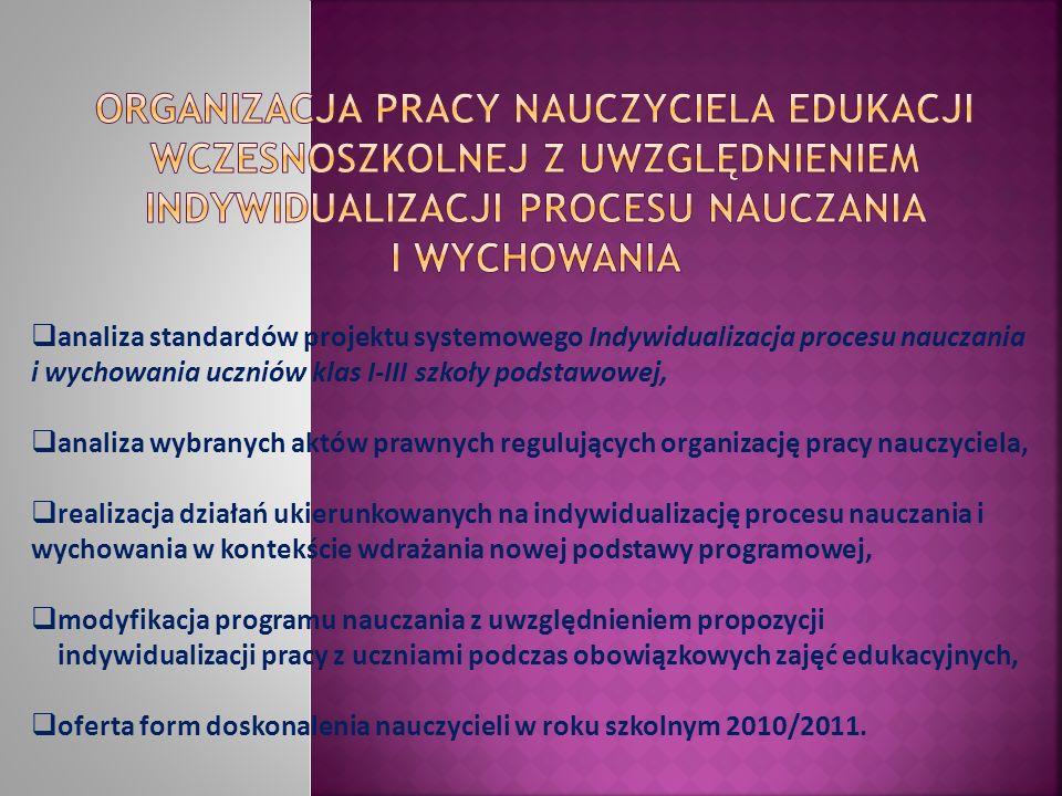 analiza standardów projektu systemowego Indywidualizacja procesu nauczania i wychowania uczniów klas I-III szkoły podstawowej, analiza wybranych aktów