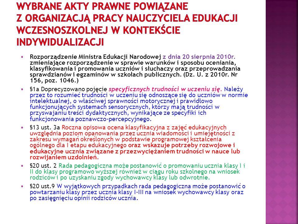 Rozporządzenie Ministra Edukacji Narodowej z dnia 20 sierpnia 2010r. zmieniające rozporządzenie w sprawie warunków i sposobu oceniania, klasyfikowania