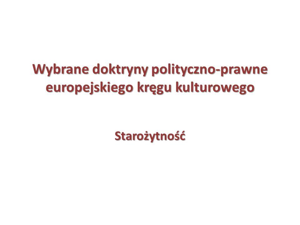 Wybrane doktryny polityczno-prawne europejskiego kręgu kulturowego Starożytność