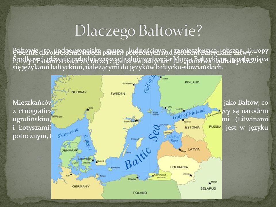 Bałtowie to indoeuropejska grupa ludnościowa, zamieszkująca obszar Europy Środkowej, głównie południowo-wschodnie wybrzeża Morza Bałtyckiego i posługu