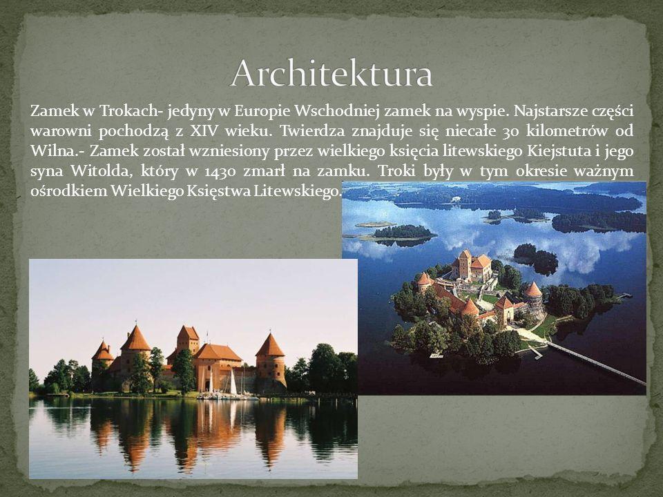 Zamek w Trokach- jedyny w Europie Wschodniej zamek na wyspie. Najstarsze części warowni pochodzą z XIV wieku. Twierdza znajduje się niecałe 30 kilomet