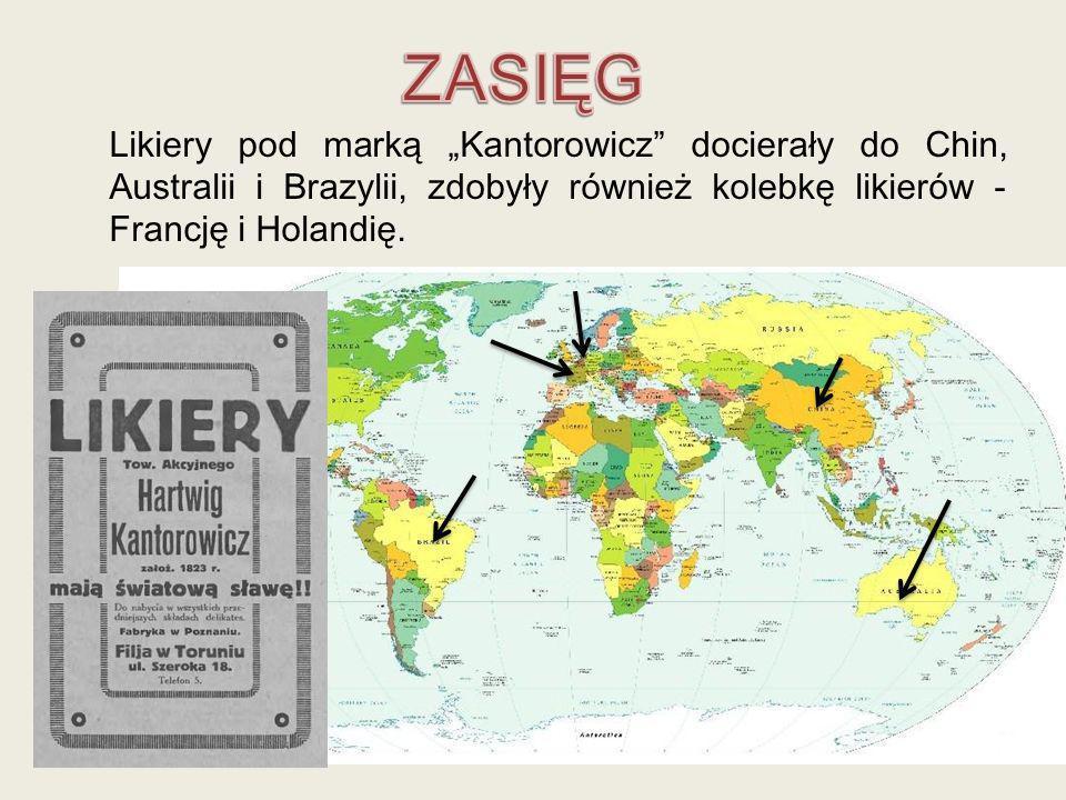 Likiery pod marką Kantorowicz docierały do Chin, Australii i Brazylii, zdobyły również kolebkę likierów - Francję i Holandię.
