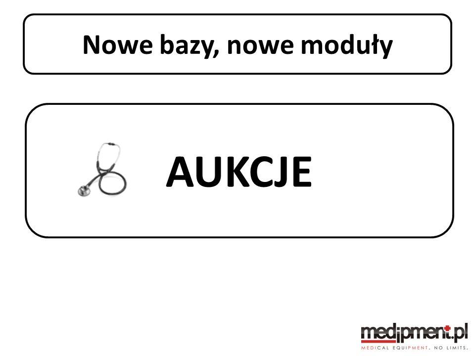 AUKCJE Stan portalu medipment.pl Nowe bazy, nowe moduły
