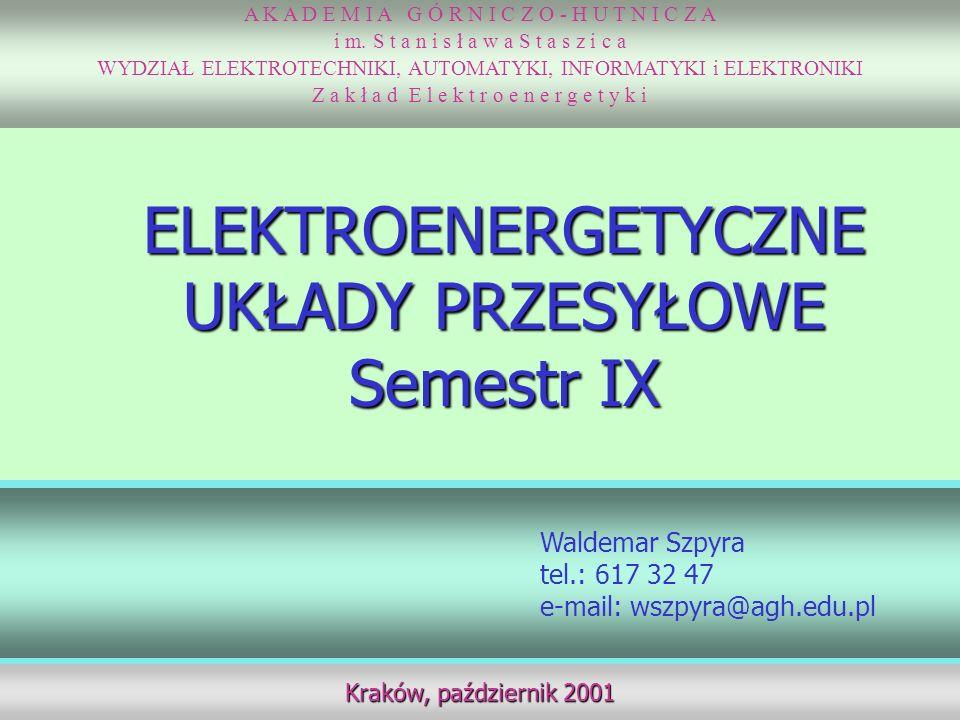 Elektroenergetyczne układy przesyłowe - program wykładu 1.