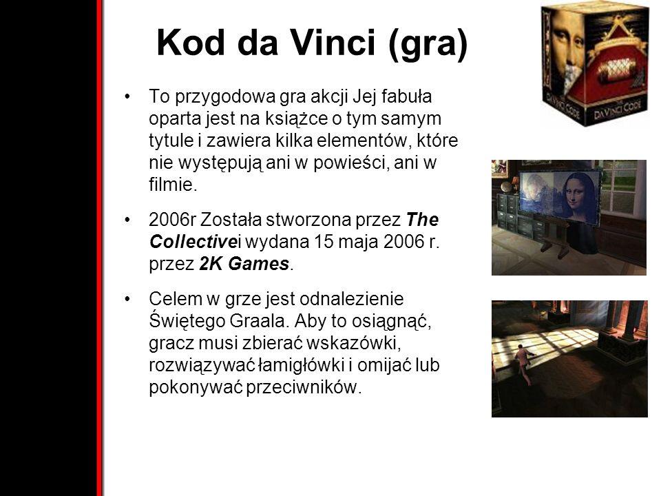Kod da Vinci (gra) To przygodowa gra akcji Jej fabuła oparta jest na książce o tym samym tytule i zawiera kilka elementów, które nie występują ani w powieści, ani w filmie.