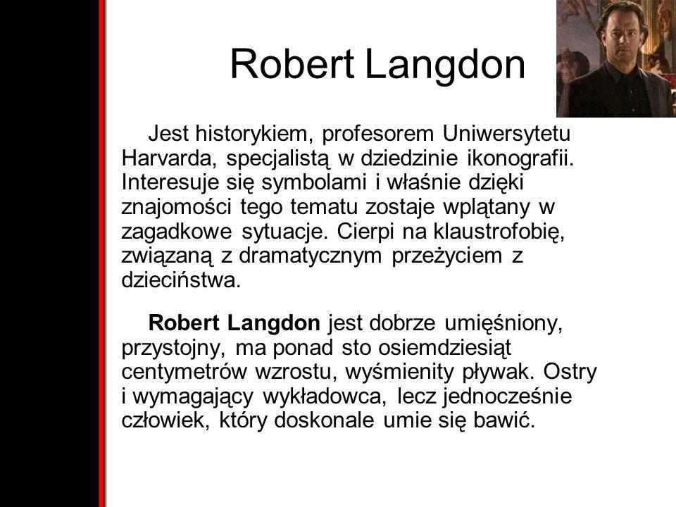 Robert Langdon Jest historykiem, profesorem Uniwersytetu Harvarda, specjalistą w dziedzinie ikonografii. Interesuje się symbolami i właśnie dzięki zna