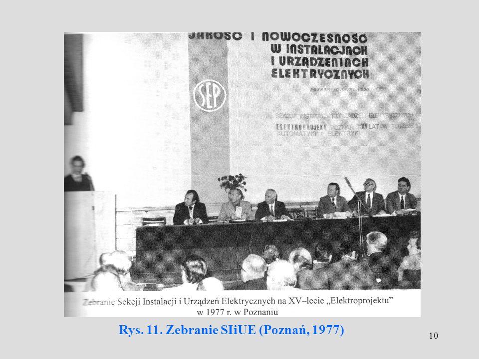 10 Rys. 11. Zebranie SIiUE (Poznań, 1977)