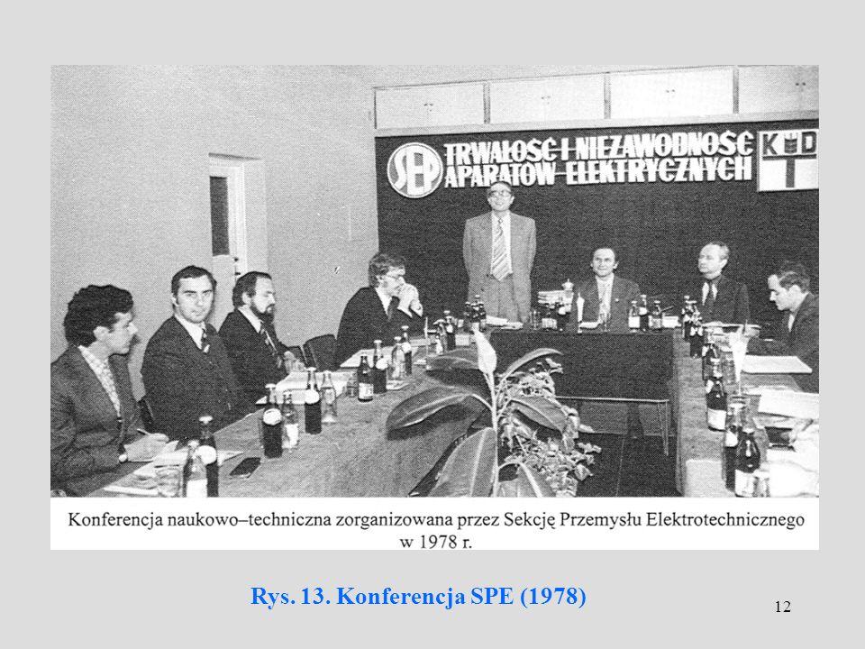 12 Rys. 13. Konferencja SPE (1978)