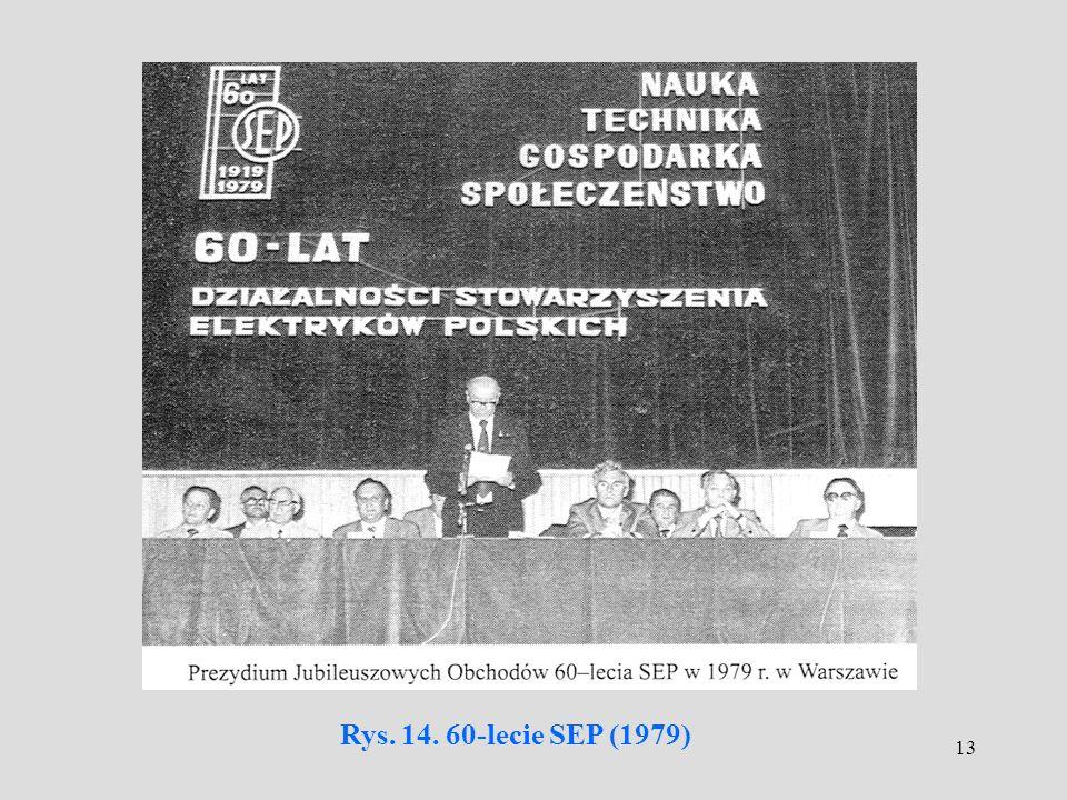 13 Rys. 14. 60-lecie SEP (1979)