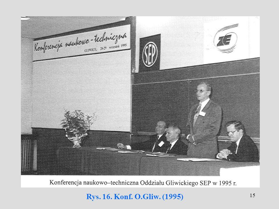 15 Rys. 16. Konf. O.Gliw. (1995)