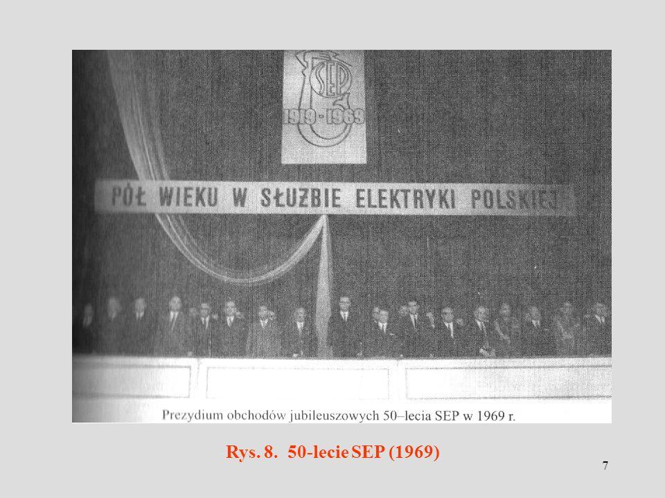 7 Rys. 8. 50-lecie SEP (1969)