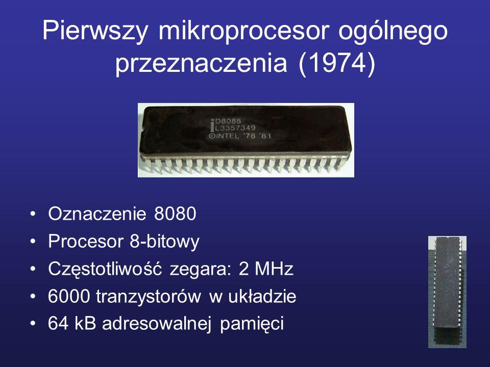 Pierwszy mikroprocesor ogólnego przeznaczenia (1974) Oznaczenie 8080 Procesor 8-bitowy Częstotliwość zegara: 2 MHz 6000 tranzystorów w układzie 64 kB