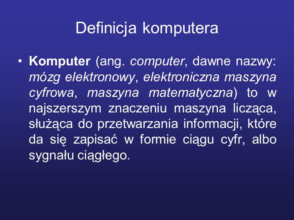 Klasyfikacja komputerów Wielkość zbioru rozkazów RISC CISC Sposób przetwarzania danych Szeregowe (skalarne) Równoległe Macierzowe Wektorowe Wieloprocesorowe Przeznaczenie Uniwersalne Problemowo-wyspecjalizowane Specjalistyczne Szerokość słowa danych 8-bitowe 16-bitowe 32-bitowe 64-bitowe
