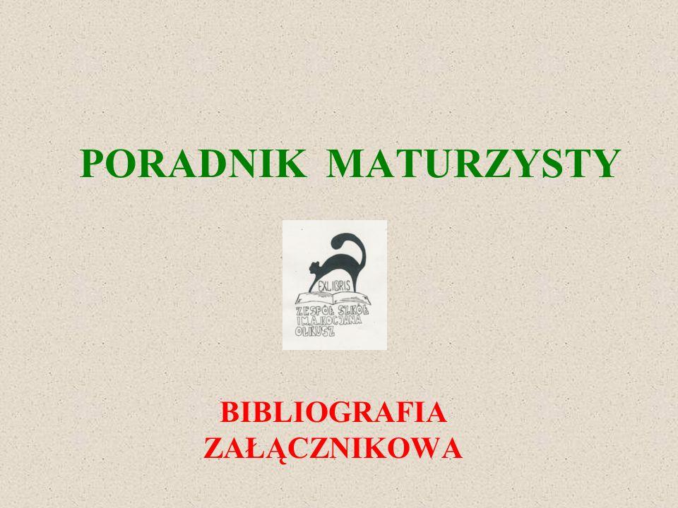PORADNIK MATURZYSTY BIBLIOGRAFIA ZAŁĄCZNIKOWA