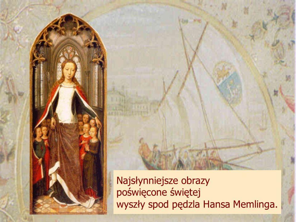 Najsłynniejsze obrazy poświęcone świętej wyszły spod pędzla Hansa Memlinga.