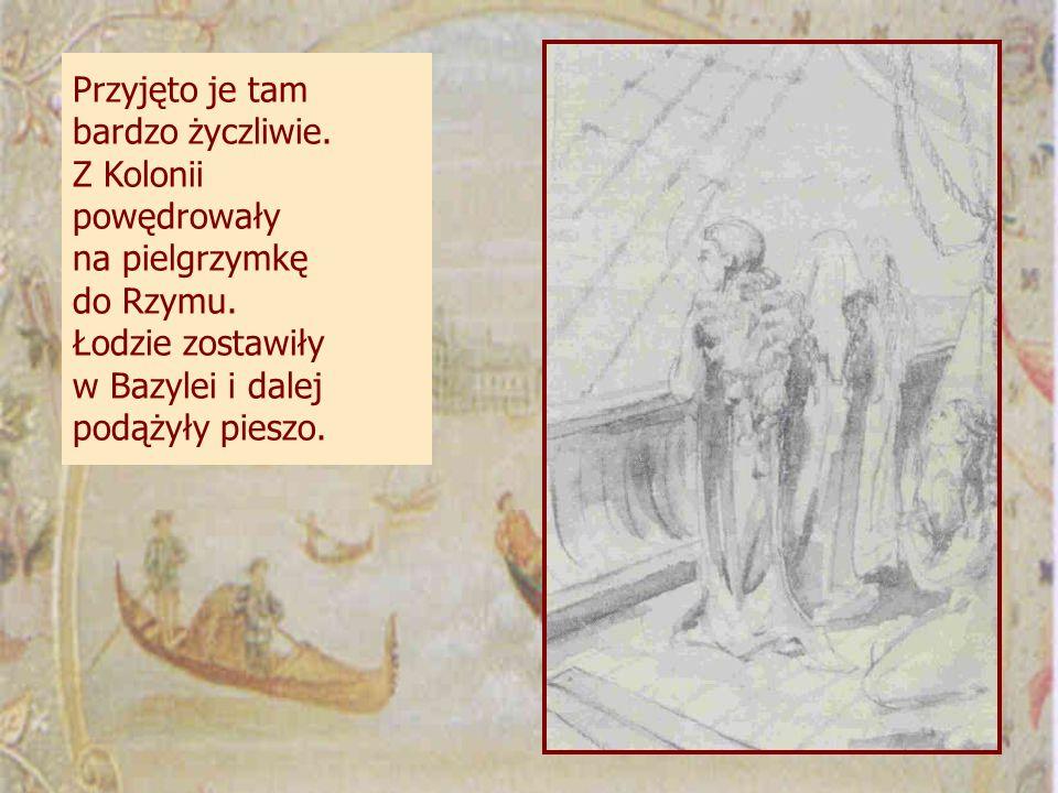 Przyjęto je tam bardzo życzliwie.Z Kolonii powędrowały na pielgrzymkę do Rzymu.