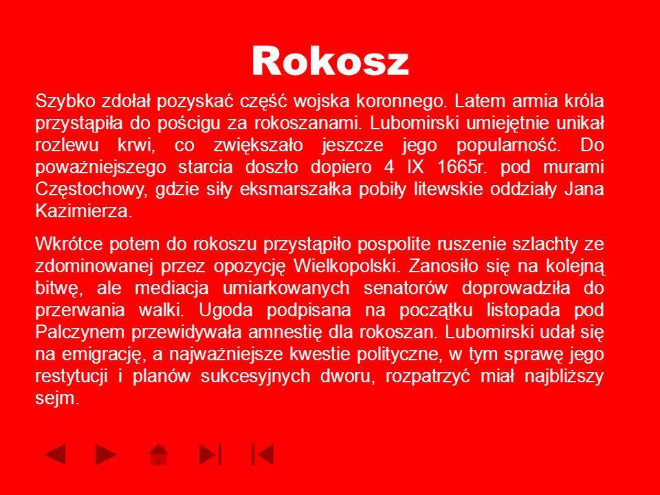 Rokosz Szybko zdołał pozyskać część wojska koronnego. Latem armia króla przystąpiła do pościgu za rokoszanami. Lubomirski umiejętnie unikał rozlewu kr