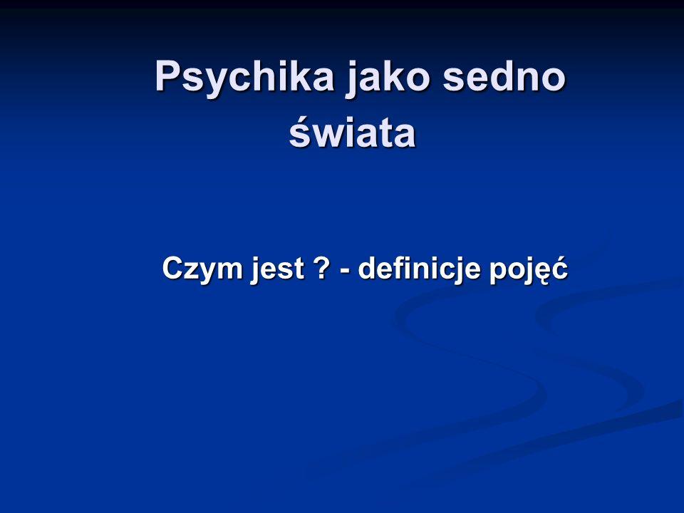 Symbol Jest najważniejszą i najpełniejszą formą wyrazu treści psychicznych
