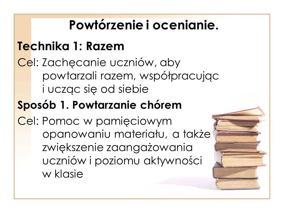 Sposób 2.Nauka w parach Cel: Utrwalanie wiedzy oraz wzmacnianie więzi między uczniami.