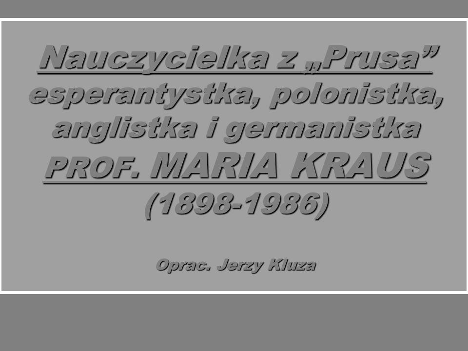 Nauczycielka z Prusa esperantystka, polonistka, anglistka i germanistka PROF.