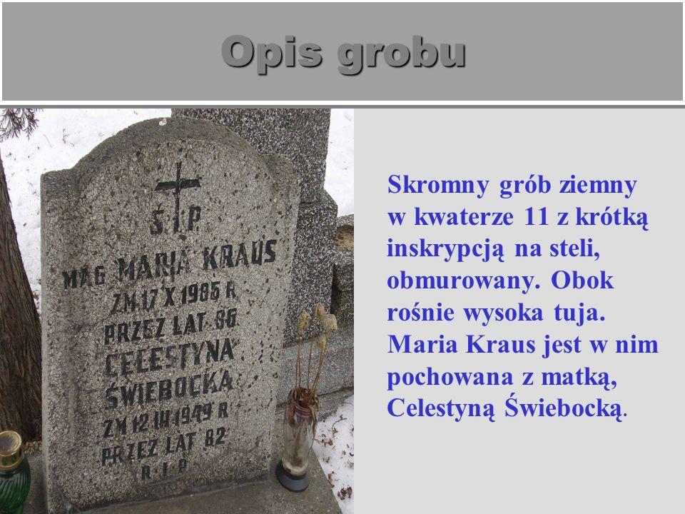 Opis grobu Grób jest mocno zniszczony i wymaga natychmiastowej renowacji.