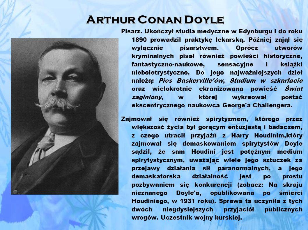 Arthur Conan Doyle Pisarz.