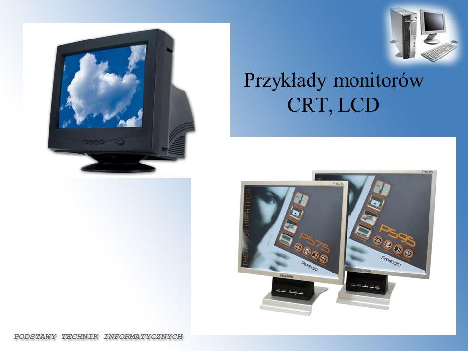 Przykłady monitorów CRT, LCD