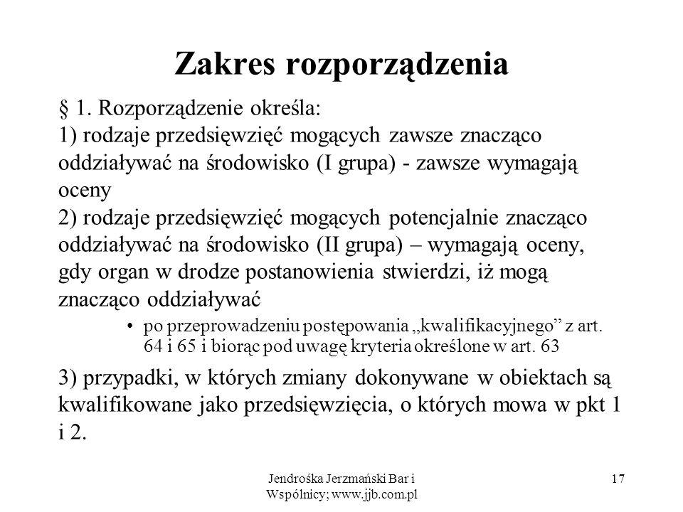 Jendrośka Jerzmański Bar i Wspólnicy; www.jjb.com.pl Zakres rozporządzenia § 1.