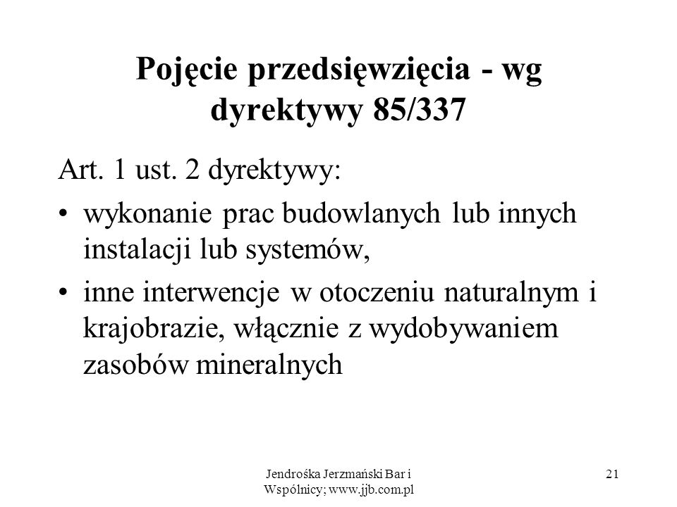 Pojęcie przedsięwzięcia - wg dyrektywy 85/337 Art.