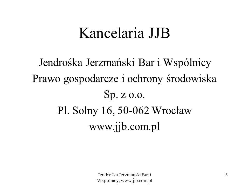 Kancelaria JJB Jendrośka Jerzmański Bar i Wspólnicy Prawo gospodarcze i ochrony środowiska Sp.
