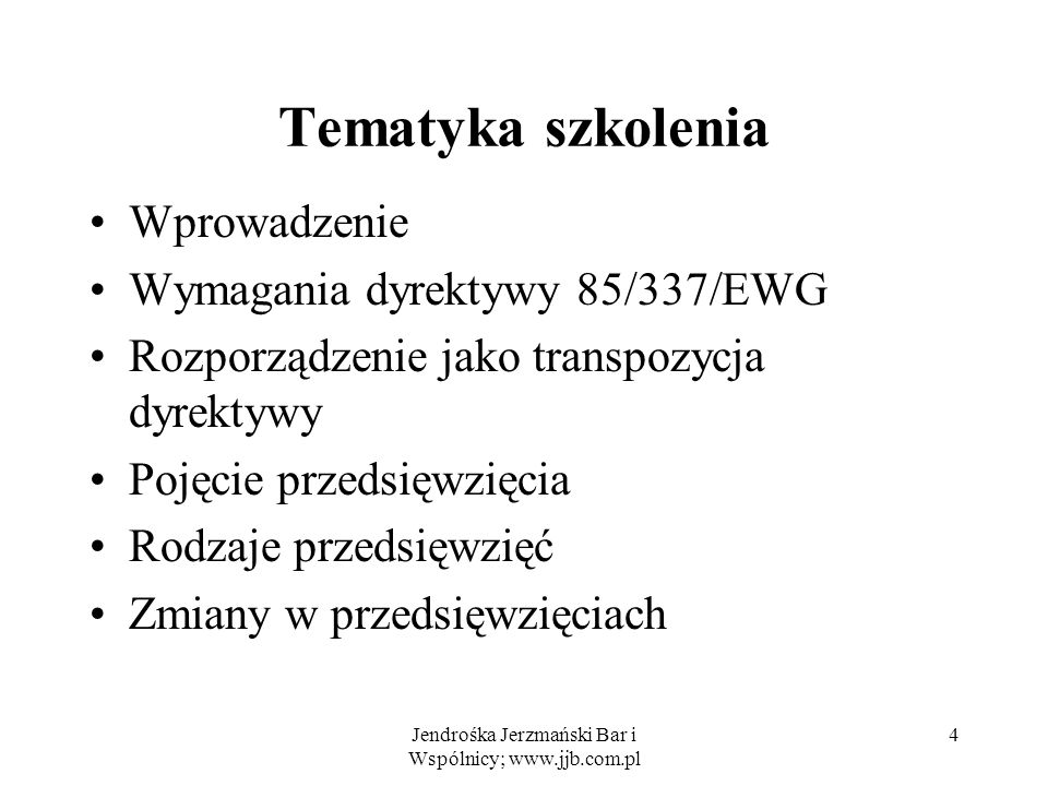 Materiały pomocnicze (1) Wytyczne KE: Directive 85/337/EEC on the assessment of the effects of certain public and private projects on the environment (EIA Directive).