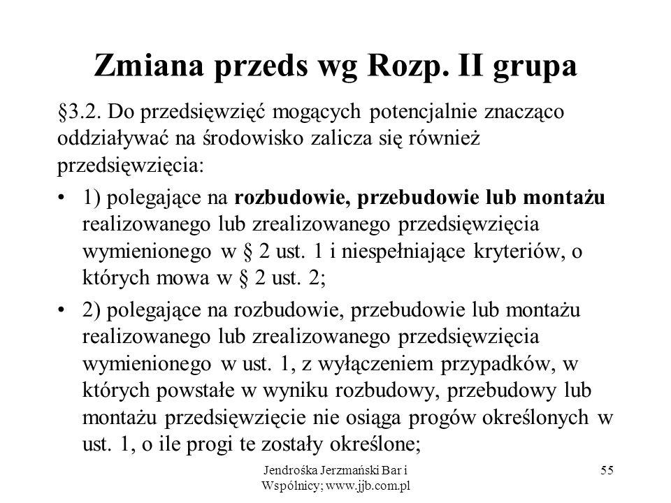 Zmiana przeds wg Rozp.II grupa §3.2.